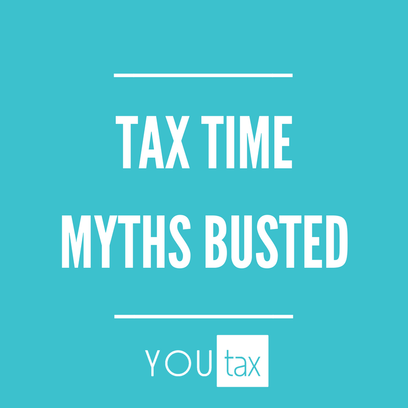 TAX TIME MYTHS BUSTED